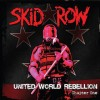 Skid Row: United World Rebellion – Chapter One