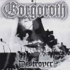 Gorgoroth: Destroyer