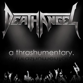 Death Angel: A Thrashumentary / The Bay Calls For Blood