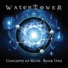 Watchtower: Concepts Of Math: Book One