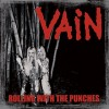 Vain: Rolling With The Punches