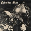 Primitive Man: Caustic