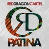Red Dragon Cartel: Patina