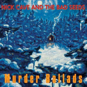 Nick Cave And The Bad Seeds: Murder Ballads