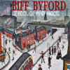 Biff Byford: School Of Hard Knocks