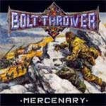 Bolt Thrower: Mercenary