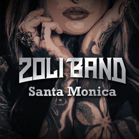 Zoli Band: Santa Monica
