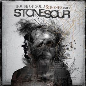 Stone Sour: House of Gold & Bones Part 1